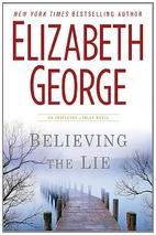 Believing the Lie by Elizabeth George