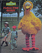Sesame Street Presents Follow That Bird! by…