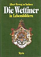 Die Wettiner in Lebensbildern (German…