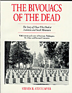 The Bivouacs of the Dead: The Story of Those…