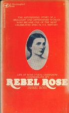 Rebel Rose by Ishbel Ross