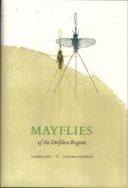 Mayflies of the Driftless Region by Clarke…