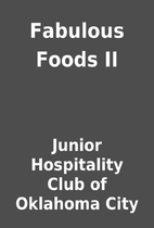Fabulous Foods II by Junior Hospitality Club…