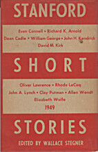 Stanford Short Stories 1949 by Wallace…