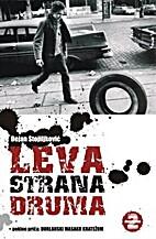 Leva strana druma by Dejan Stojiljković