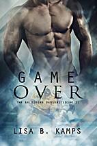 Game Over by Lisa B. Kamps