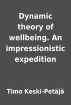 Dynamic theory of wellbeing. An…