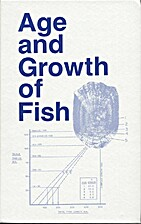 Age and growth of fish by Robert C.…