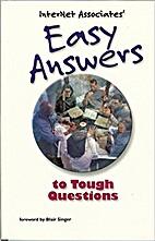 Internet Associates' Easy Answers to Tough…