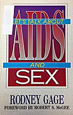 Let's Talk About AIDS And Sex by Rodney Gage