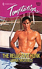 The Reluctant Hunk by Lorna Michaels