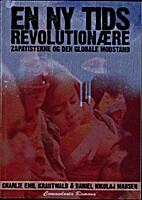 En ny tids revolutionære : zapatisterne og…