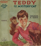 Teddy and the Mystery Cat #3 by Howard R.…