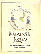 The Adventures of Madalene and Louisa by…