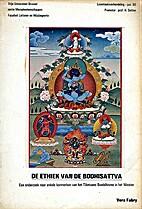 De Ethiek van de Bodhisattva - Een onderzoek…