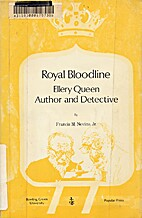 Royal bloodline; Ellery Queen, author and…