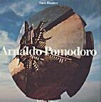 Arnaldo Pomodoro by Sam Hunter
