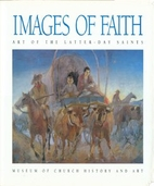 Images of Faith: Art of the Latter-Day…
