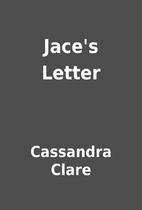 Jace's Letter by Cassandra Clare