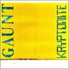 Kryptonite by Gaunt