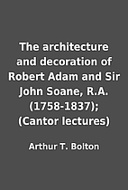 The architecture and decoration of Robert…