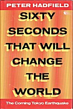 Sixty Seconds That Will Change the World:…