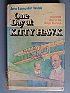 One Day at Kitty Hawk: The Untold Story of…