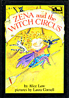 Zena and the Witch Circus by Alice Low