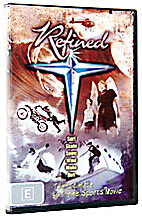 Refined: The Ultimate Extreme Sports Movie…