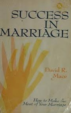 Success in Marriage by David R. Mace