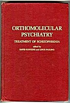 Orthomolecular Psychiatry: Treatment of…