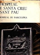 L'Hospital De Santa Creu I De Sant Pau:…