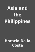 Asia and the Philippines by Horacio De la…