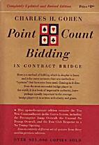 Charles H. Goren's Point Count Bidding in…