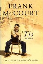 'Tis, a Memoir by Frank McCourt