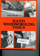 The use of hand woodworking tools by Leo P.…