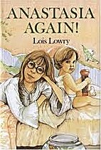 Anastasia Again by Lois Lowry