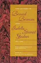 The Letters Of Bernard Berenson And Isabella…