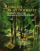 Animals at My Doorstep by Helen Hoover