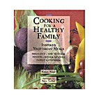 Cooking for a Healthy Family by Simon Hope