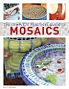 The Complete Practical Guide to Mosaics by…