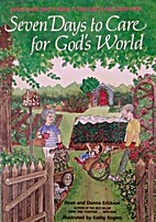 Seven Days to Care for God's World by…