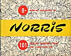 8th Annual Collection of Norris: 101…