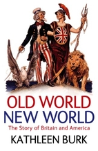 Old World, New World: Great Britain and…