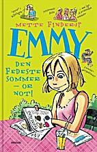 Emmy - den fedeste sommer - or not by Mette…