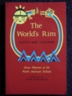The World's Rim: Great Mysteries of the…