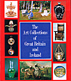 Art Collections of Great Britain and Ireland…