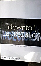 The Downfall Of Indecision (Audio CD) by A.…