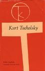 Schloss Gripsholm : Auswahl 1930 - 1932 - Kurt Tucholsky