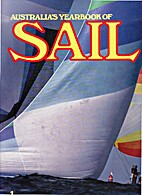 Australia's Yearbook of Sail 1 by Sandy…